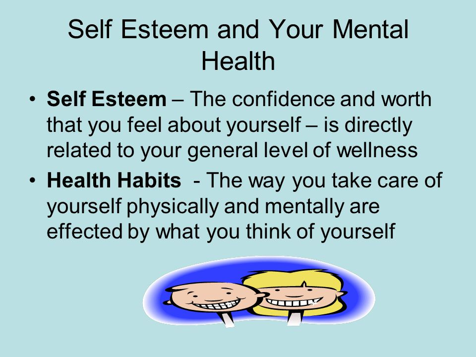 Self Esteem and Your Mental Health