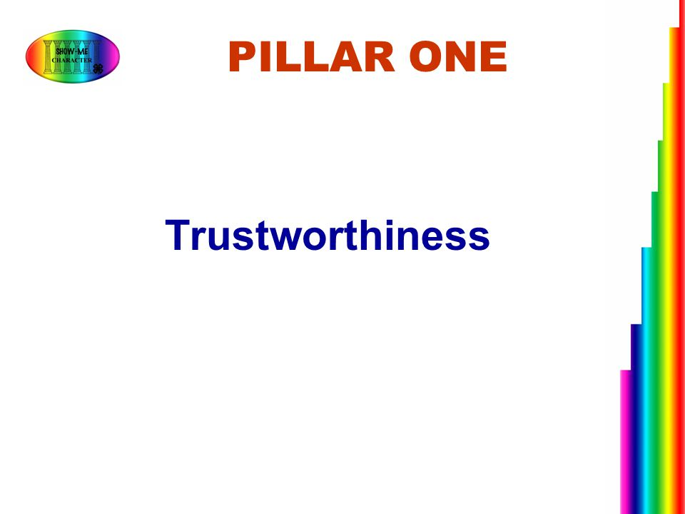 PILLAR ONE Trustworthiness