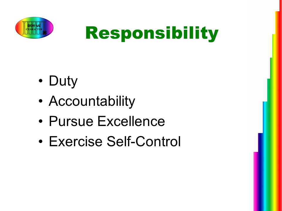 Responsibility Duty Accountability Pursue Excellence