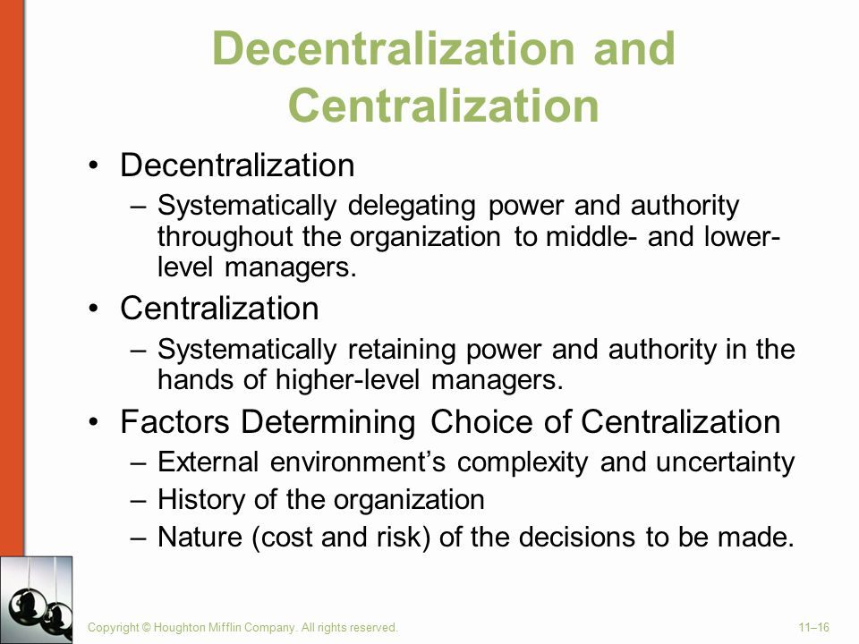 Decentralization and Centralization