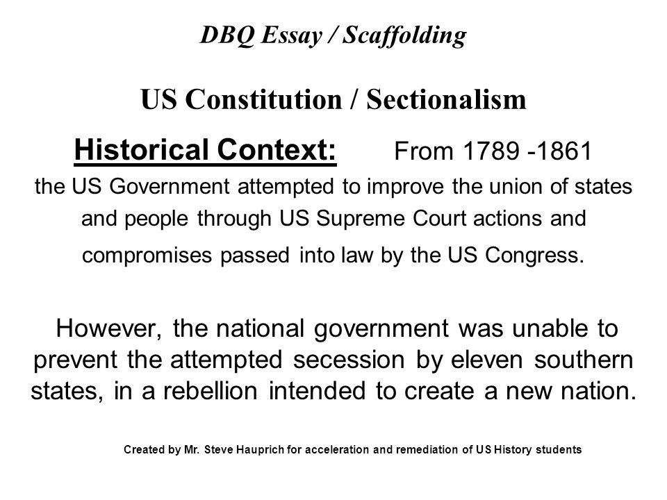 dbq essay  scaffolding us constitution  sectionalism   ppt download dbq essay  scaffolding us constitution  sectionalism
