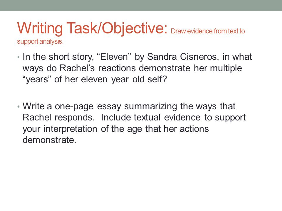 Graduating From High School Essay Writing Taskobjective Draw Evidence From Text To Support Analysis Topics English Essay also Thesis Statements For Argumentative Essays Eleven By Sandra Cisneros  Ppt Video Online Download College English Essay Topics