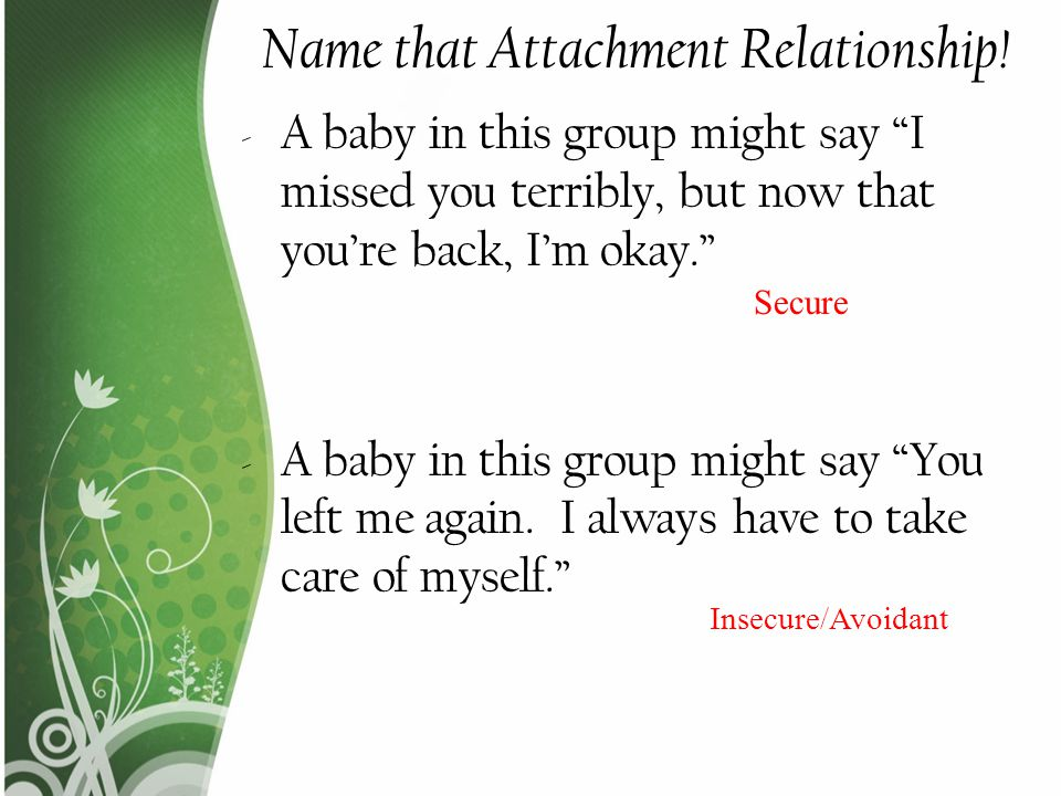 How we develop attachment? - ppt video online download