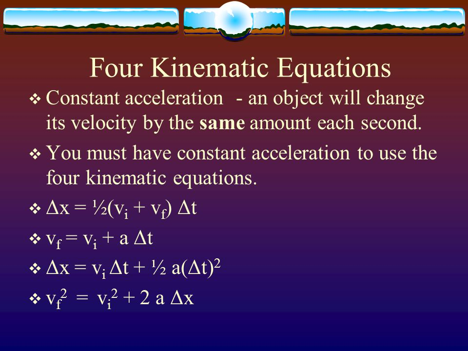 Four Kinematic Equations