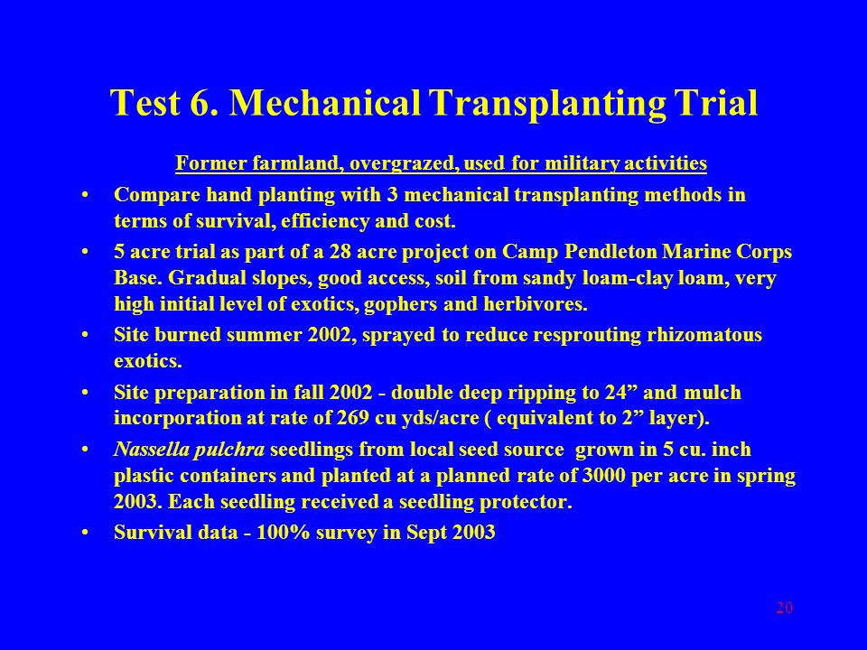 Test 6. Mechanical Transplanting Trial