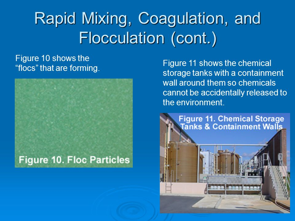 Rapid Mixing, Coagulation, and Flocculation (cont.)