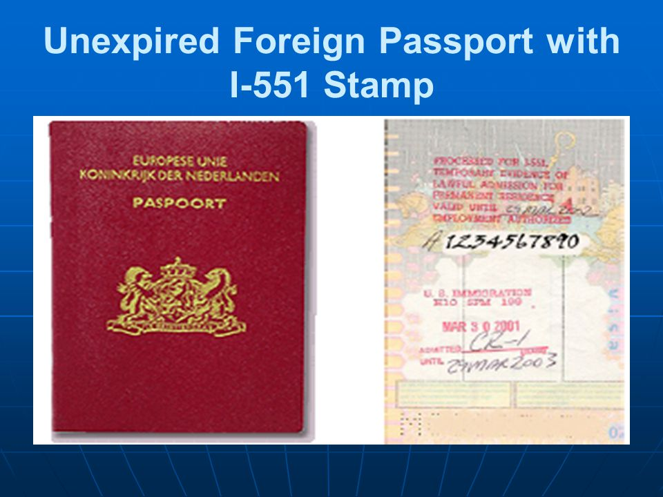 24 Unexpired Foreign Passport With I 551 Stamp