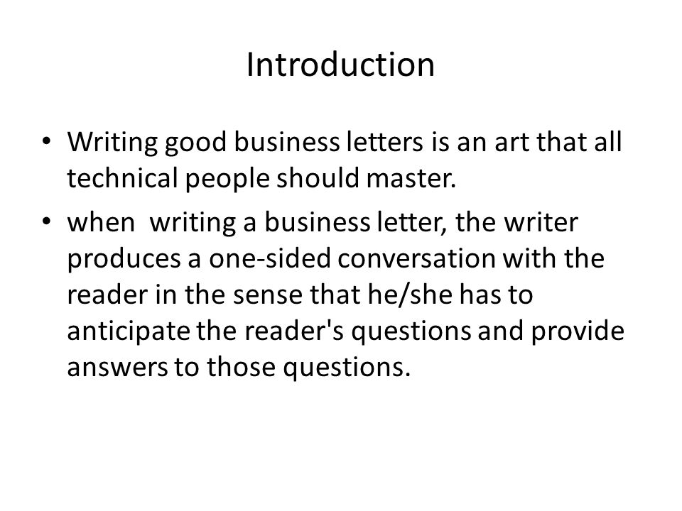 Lecture 17 business letters ppt video online download introduction writing good business letters is an art that all technical people should master spiritdancerdesigns Gallery