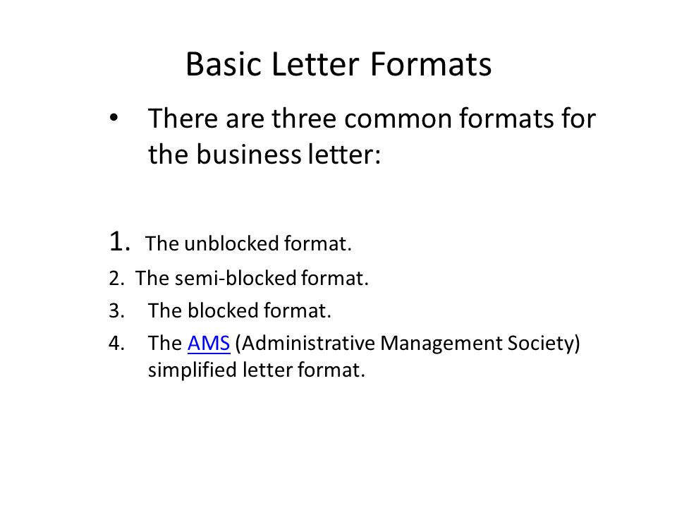 basic letter formats there are three common formats for the business letter 1 the
