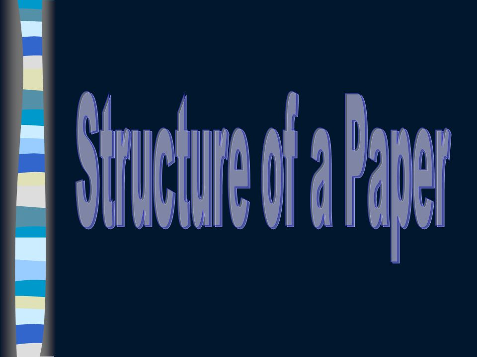Structure of a Paper