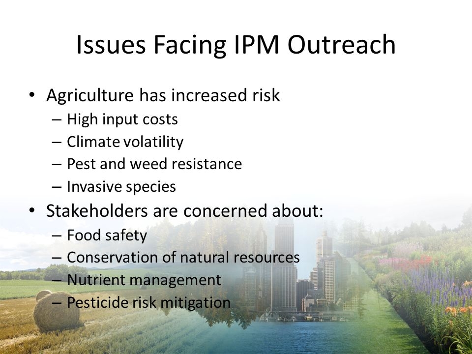 Issues Facing IPM Outreach