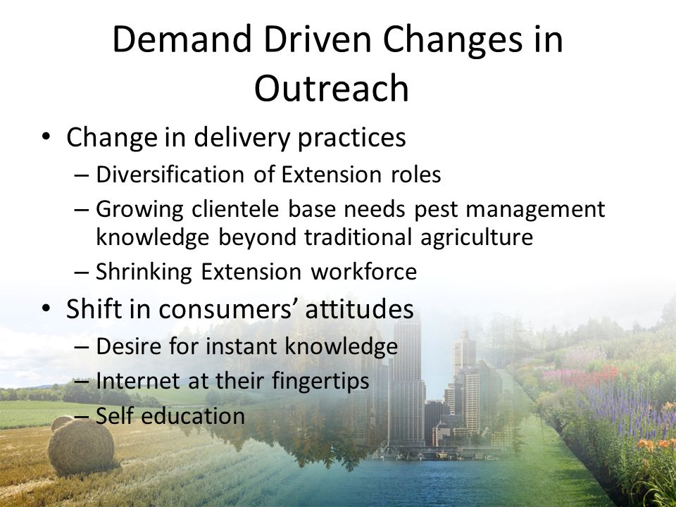 Demand Driven Changes in Outreach