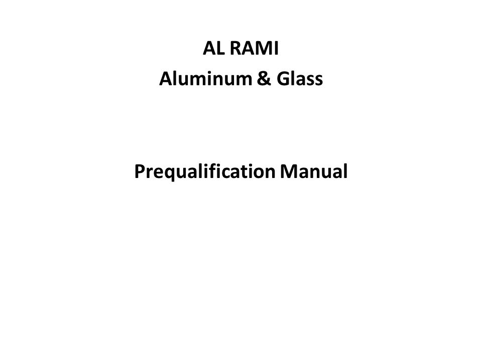 AL RAMI Aluminum & Glass Prequalification Manual