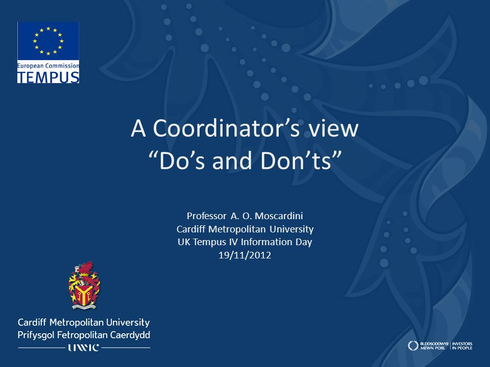 A Coordinator's view Do's and Don'ts Professor A. O