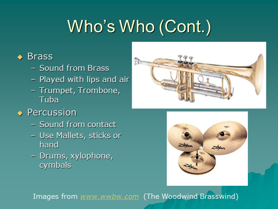Who's Who (Cont.) Brass Percussion Sound from Brass