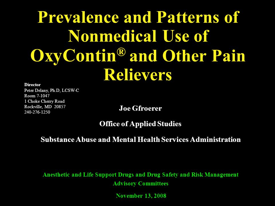 Prevalence and Patterns of Nonmedical Use of OxyContin® and Other Pain Relievers