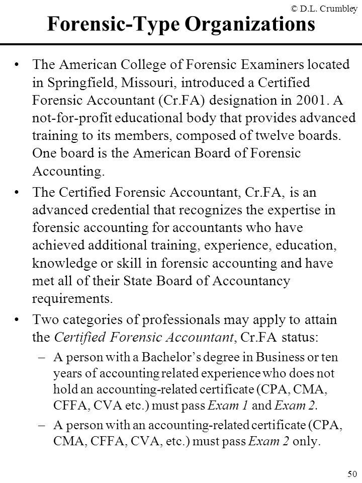 Forensic Accounting Update Copyrighted 2001 D. Larry Crumbley, CPA ...