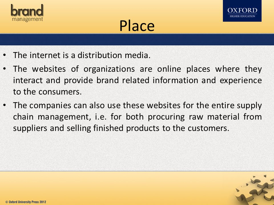 Place The internet is a distribution media.