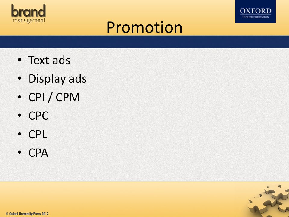 Promotion Text ads Display ads CPI / CPM CPC CPL CPA