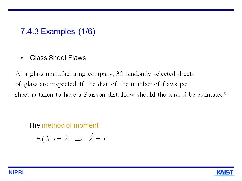 7.4.3 Examples (1/6) Glass Sheet Flaws - The method of moment