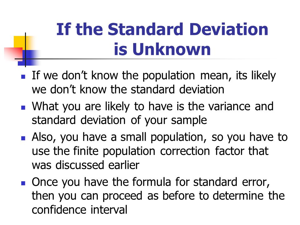 If the Standard Deviation is Unknown