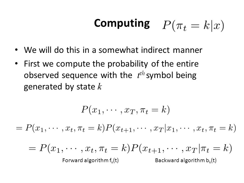 Computing We will do this in a somewhat indirect manner