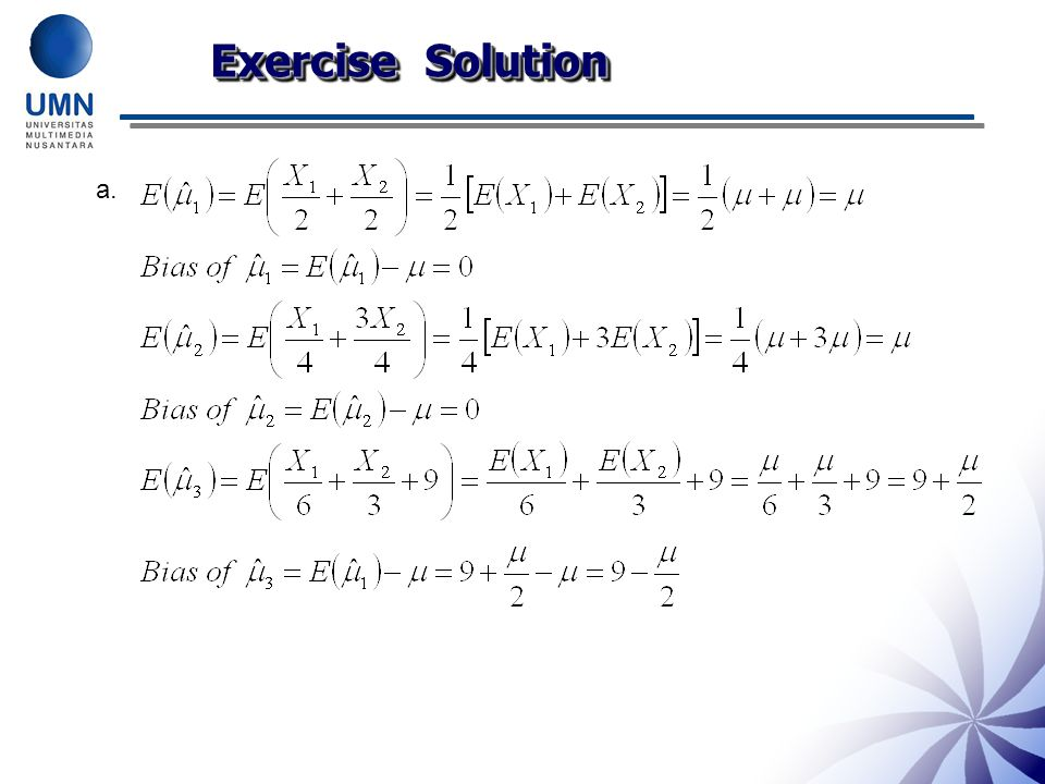 Exercise Solution Have students explain why each of these occurs.