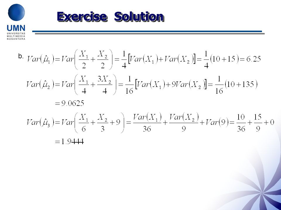Exercise Solution b. Have students explain why each of these occurs.