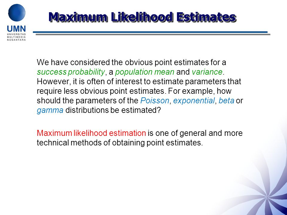 Maximum Likelihood Estimates