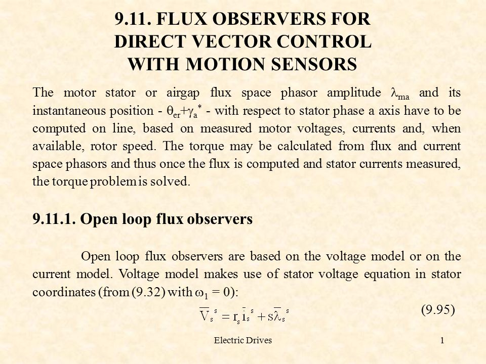 9.11. FLUX OBSERVERS FOR DIRECT VECTOR CONTROL WITH MOTION SENSORS