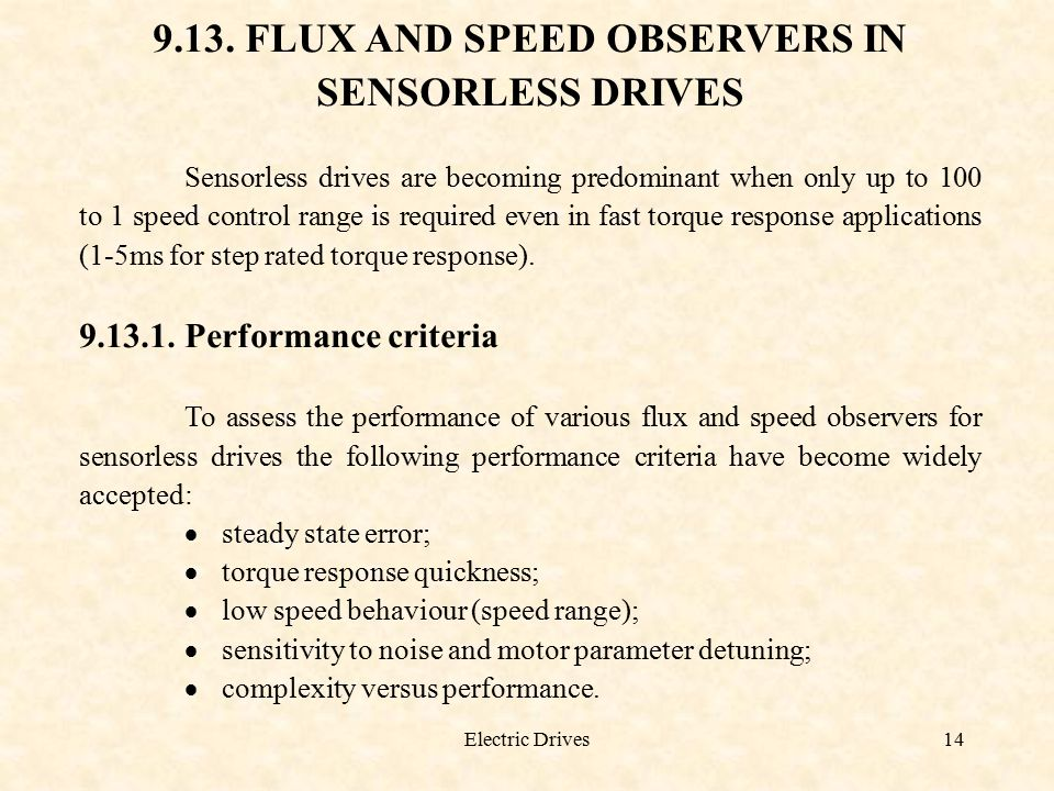 9.13. FLUX AND SPEED OBSERVERS IN SENSORLESS DRIVES