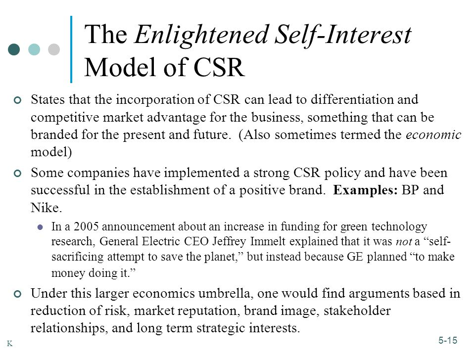 Enlightened self-interest: when your values overlap with other.