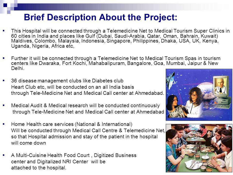 MEDICAL TOURISM COMPLEX & IT RESORT, AHMEDABAD - ppt download