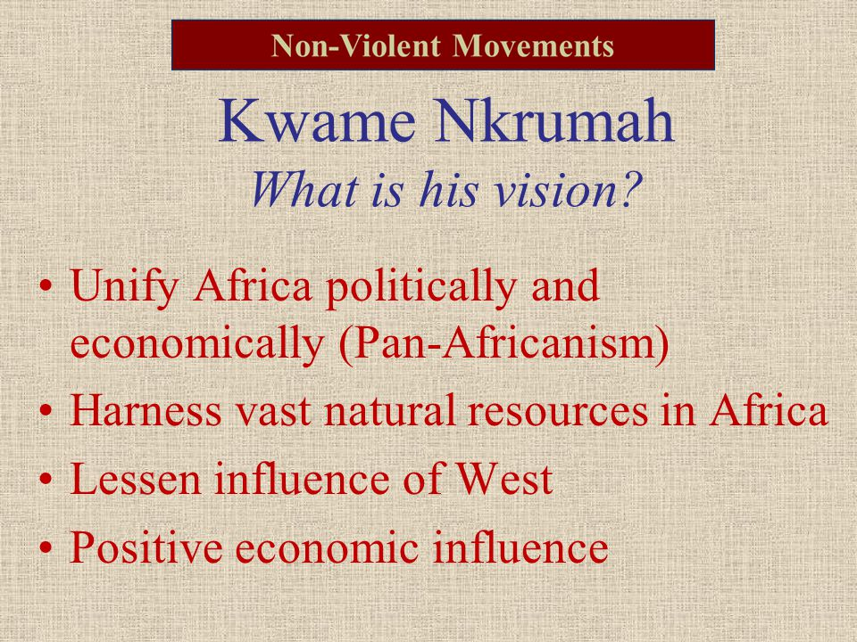 Kwame Nkrumah What is his vision