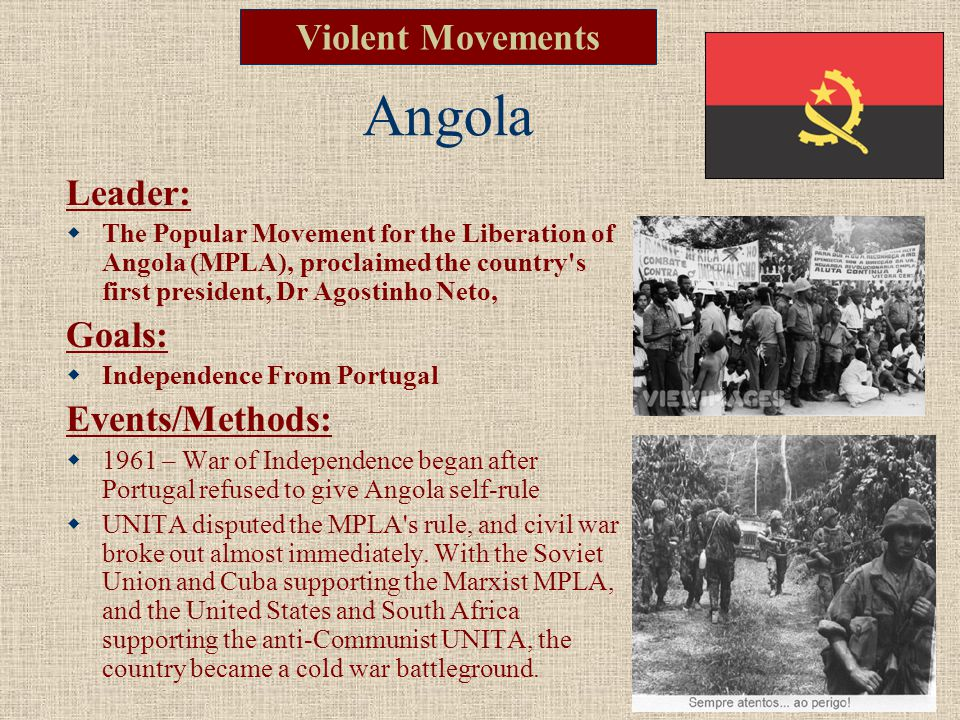 Angola Violent Movements Leader: Goals: Events/Methods: