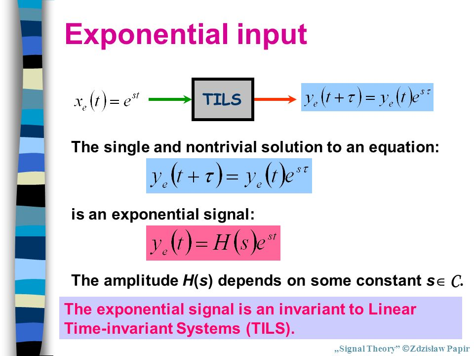 Exponential input TILS