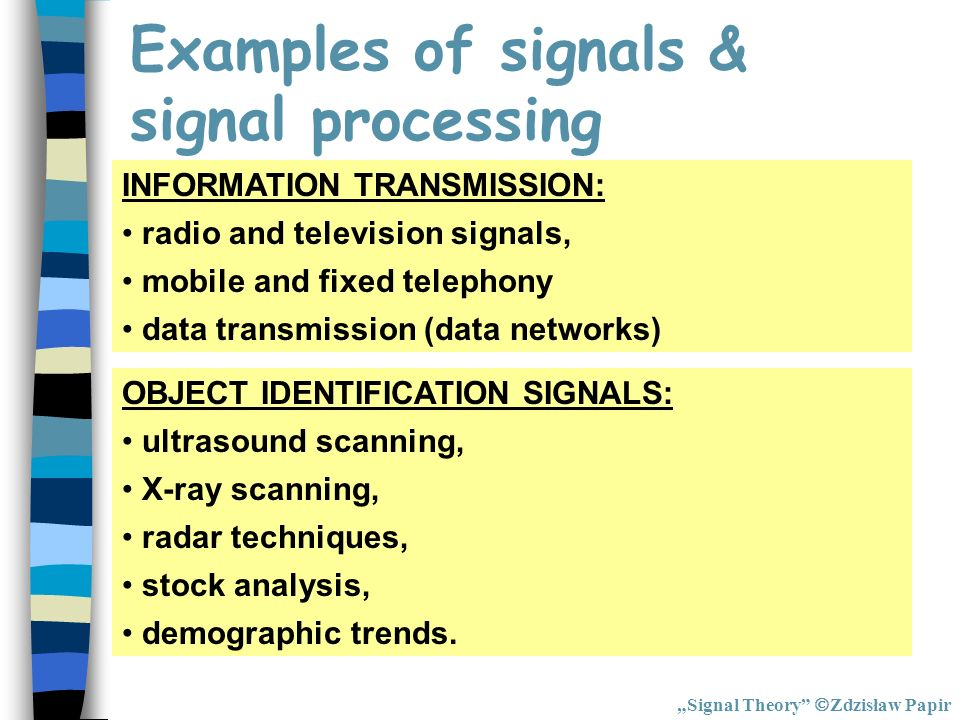 Examples of signals & signal processing