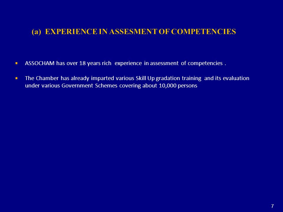 (a) EXPERIENCE IN ASSESMENT OF COMPETENCIES