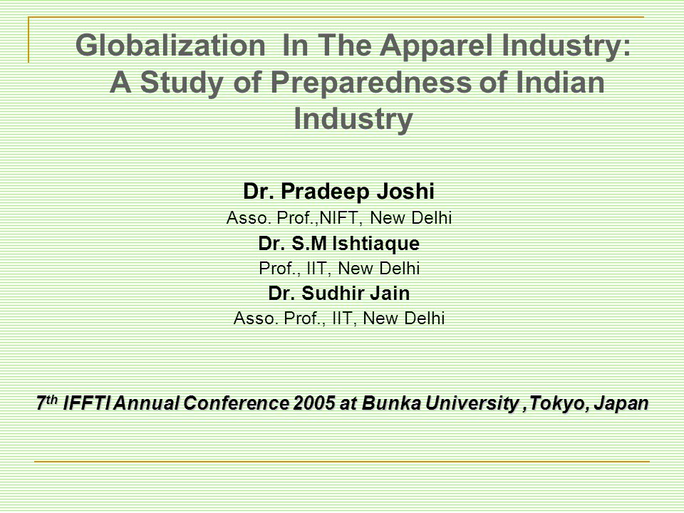 Globalization In The Apparel Industry: A Study of Preparedness of Indian Industry