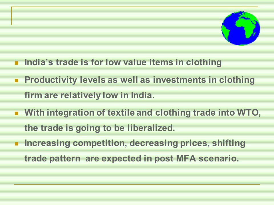India's trade is for low value items in clothing