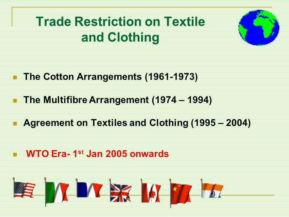 Trade Restriction on Textile and Clothing