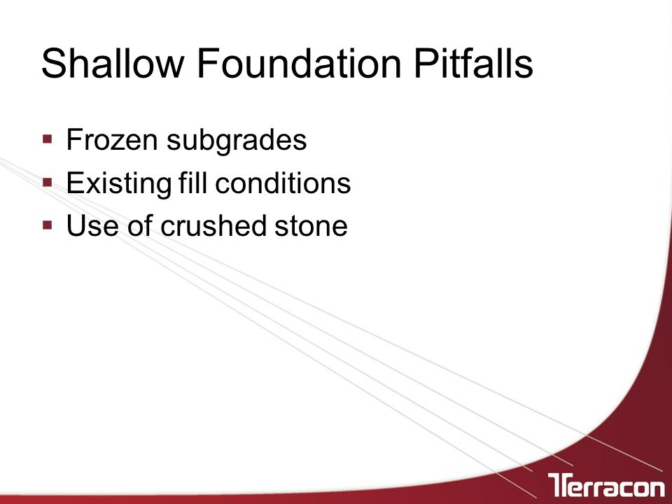 Shallow Foundation Pitfalls