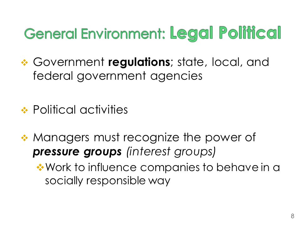 General Environment: Legal Political