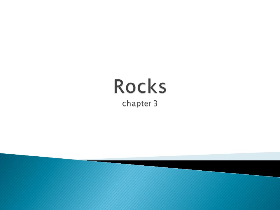 Rocks chapter 3
