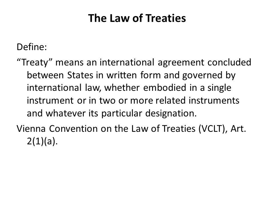 The Law Of Treaties Ppt Video Online Download