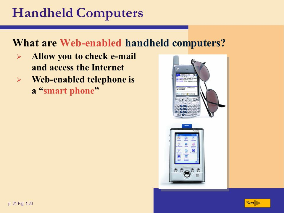Handheld Computers What are Web-enabled handheld computers