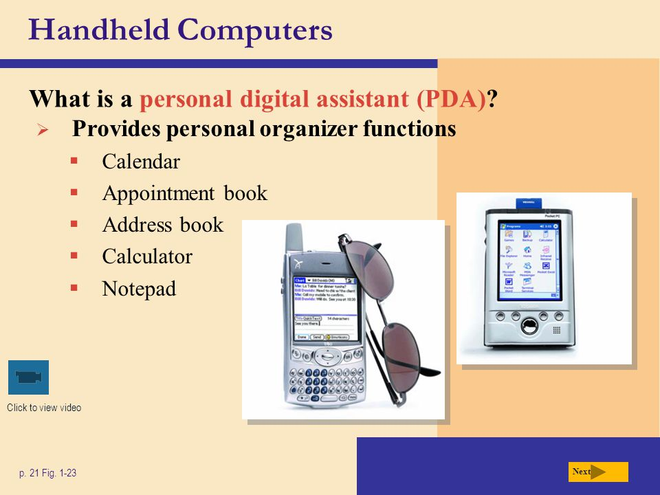 Handheld Computers What is a personal digital assistant (PDA)