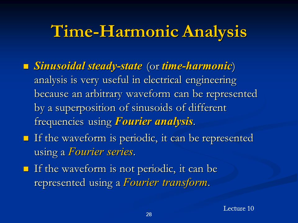 Time-Harmonic Analysis
