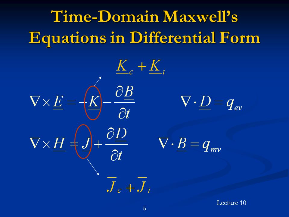 Time-Domain Maxwell's Equations in Differential Form