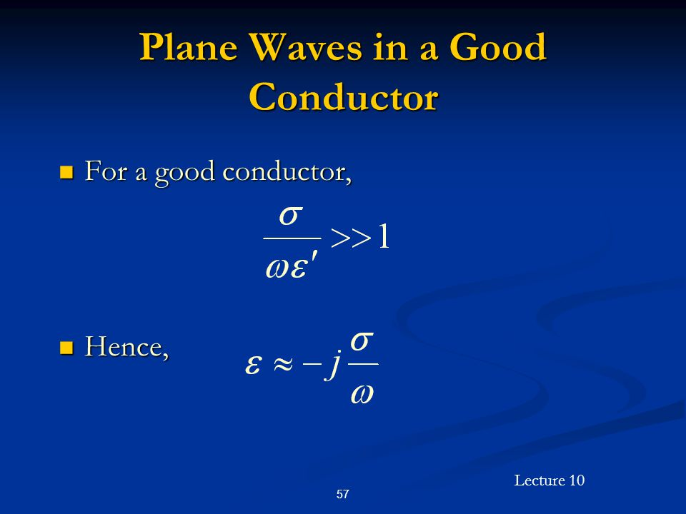 Plane Waves in a Good Conductor
